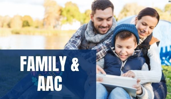 Family Buy-In for AAC