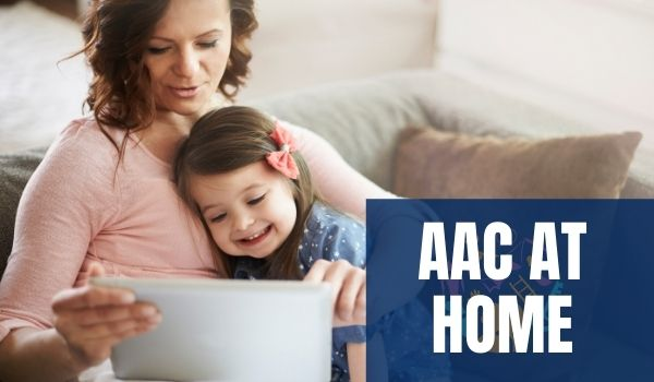 AAC at Home